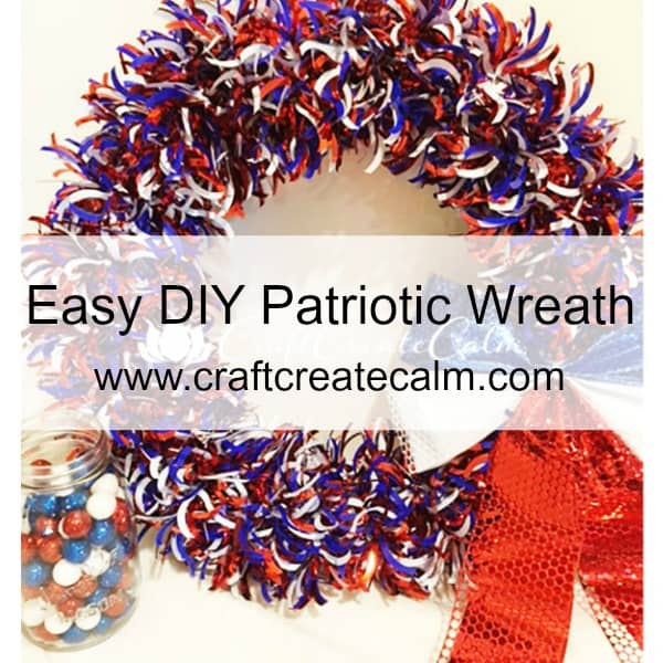 How to make an Easy Patriotic Wreath