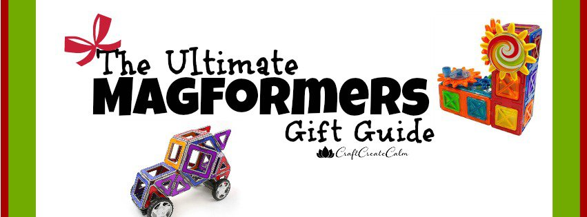 The Ultimate Magformers Gift Guide: Building Toys for Kids