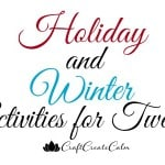 Holiday Crafts and Winter Activities for Tweens