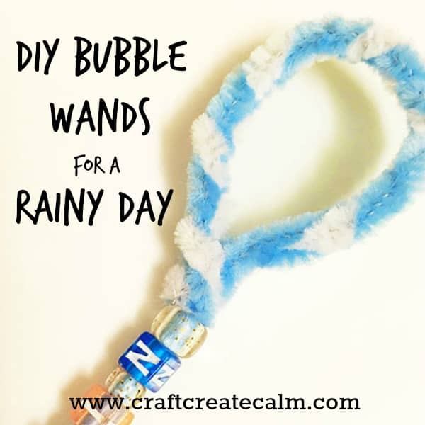 How to make Rainy Day DIY Bubble Wands