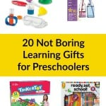 20 Creative Not Boring Learning Gifts for Preschoolers