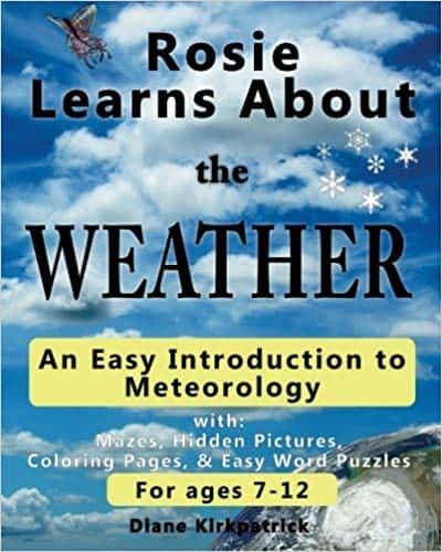 Rosie Learns About the Weather: An Easy Introduction to Meteorology