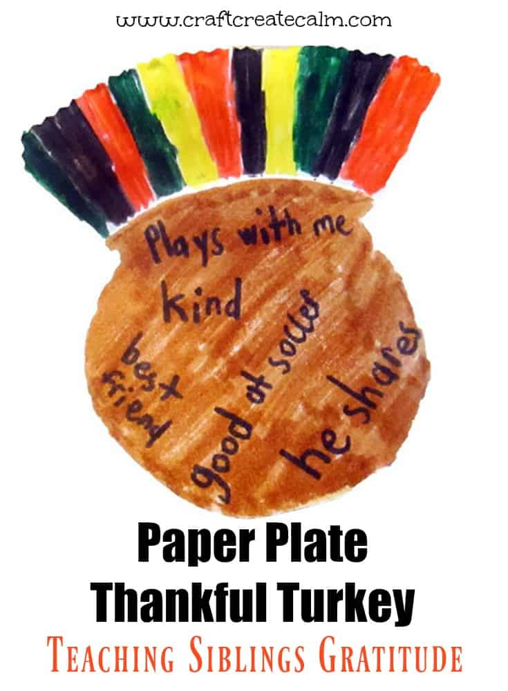 Teaching gratitude with a turkey craft. Thankful turkey craft for kids made from a paper plate.