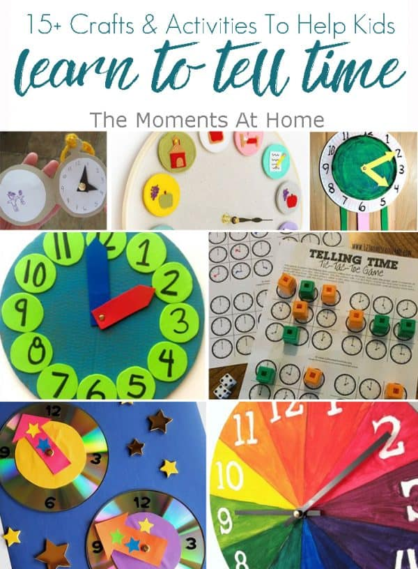 15+ Crafts & Activities To Help Kids Learn To Tell Time: Clock printables, crafts, and more.