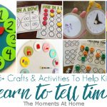 15+ Fun Crafts and Activities To Help Teach Kids To Tell Time