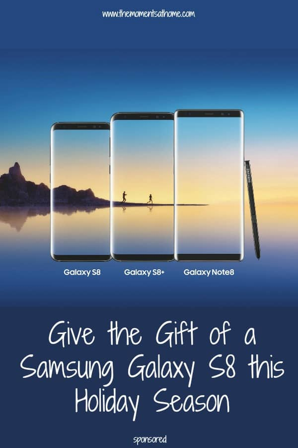 #ad Give the gift of a Samsung Galaxy S8 this holiday season!