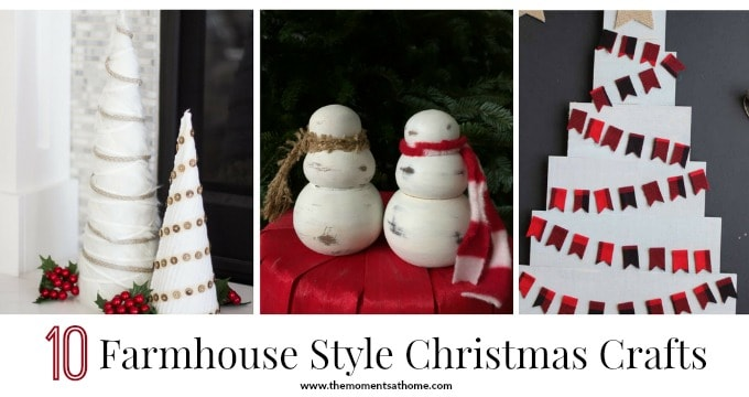 10 Farmhouse Crafts to make this Christmas