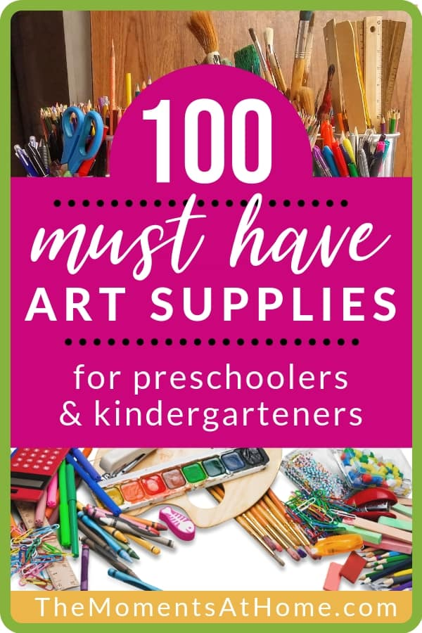 100 Must Have Art Supplies For Preschool And Kindergarten The
