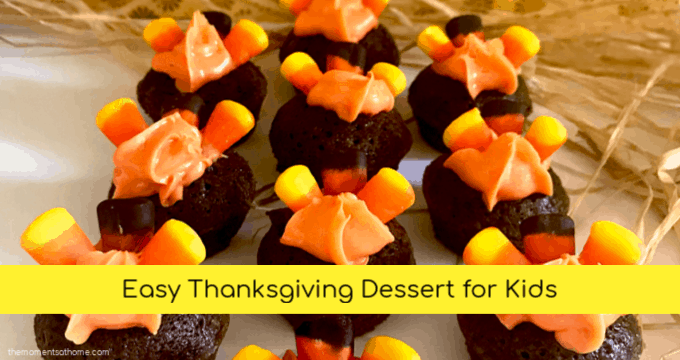 Easy Thanksgiving dessert for kids