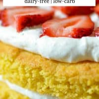 Gluten-Free Strawberry Shortcake (Dairy-free)