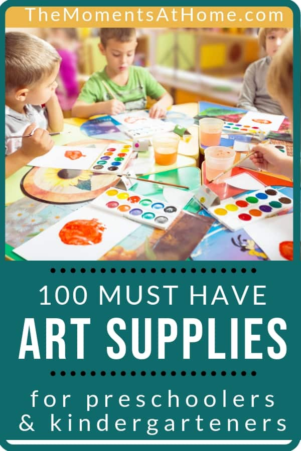 kids playing with art supplies over words 100 must have art supplies for preschoolers and kindergarteners