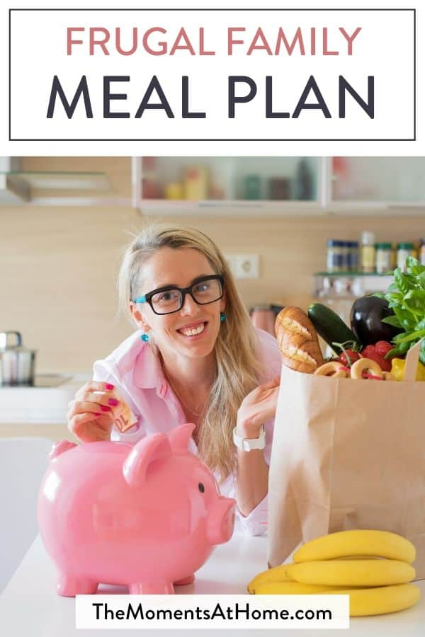 "woman grocery shopping with a piggy bank ""frugal family meal plan"" by The Moments At Home"