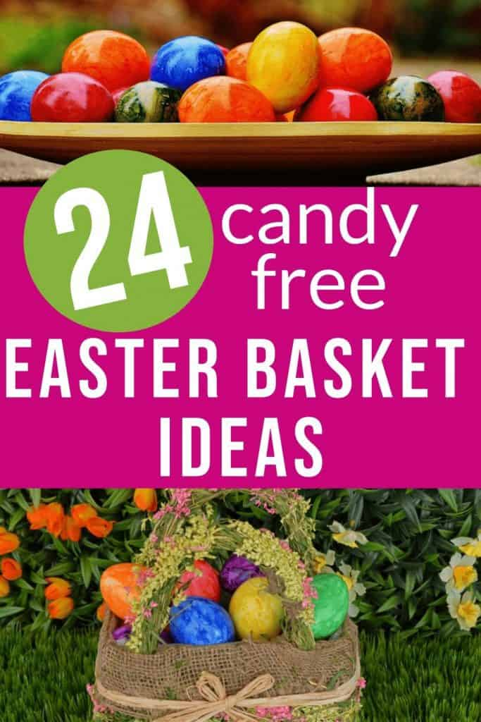 "multicolored eggs and an easter basket with text ""24 candy free Easter Basket ideas"" by The Moments At Home"