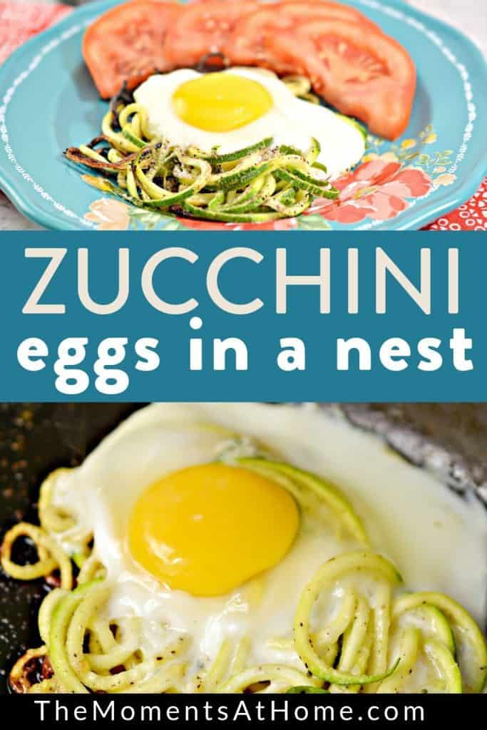 "cooking eggs on top of zucchini noodles in a skillet and also finished Keto Eggs in a nest breakfast served with tomatoes on a plate with text ""zucchini eggs in a nest"" by The Moments At Home"
