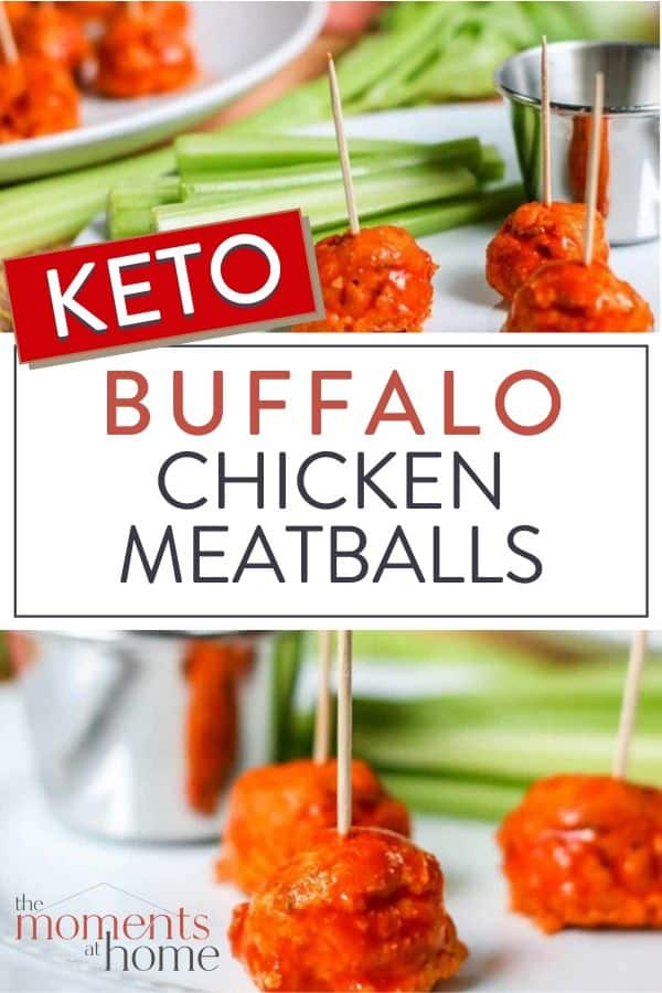 "keto buffalo chicken meatballs on toothpicks with celery and bleu cheese text overlay: ""keto buffalo chicken meatballs"" by The Moments At Home"