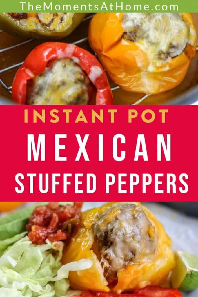 "mexican stuffed peppers in the Instant Pot with text ""low carb instant pot Mexican stuffed peppers"" by The Moments At Home"
