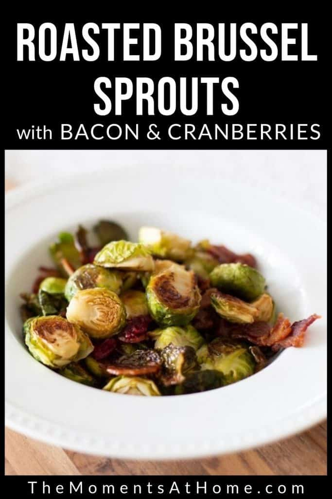bowl of roasted brussel sprouts with cranberries and bacon