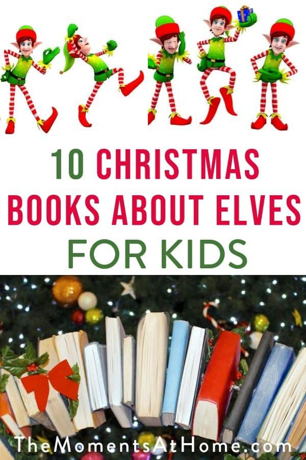 "elves and books with text ""10 Christmas books about elves"""