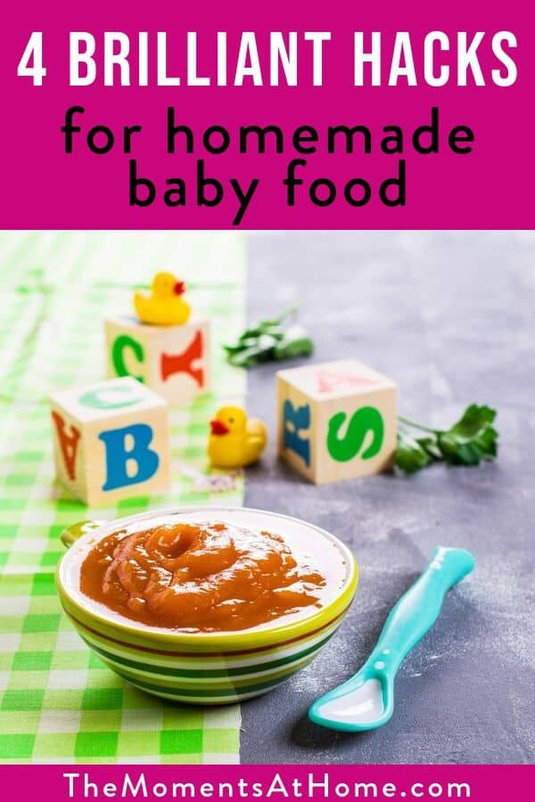 """homemade baby food in a bowl with text """"brilliant mom hacks for homemade baby food"""""""
