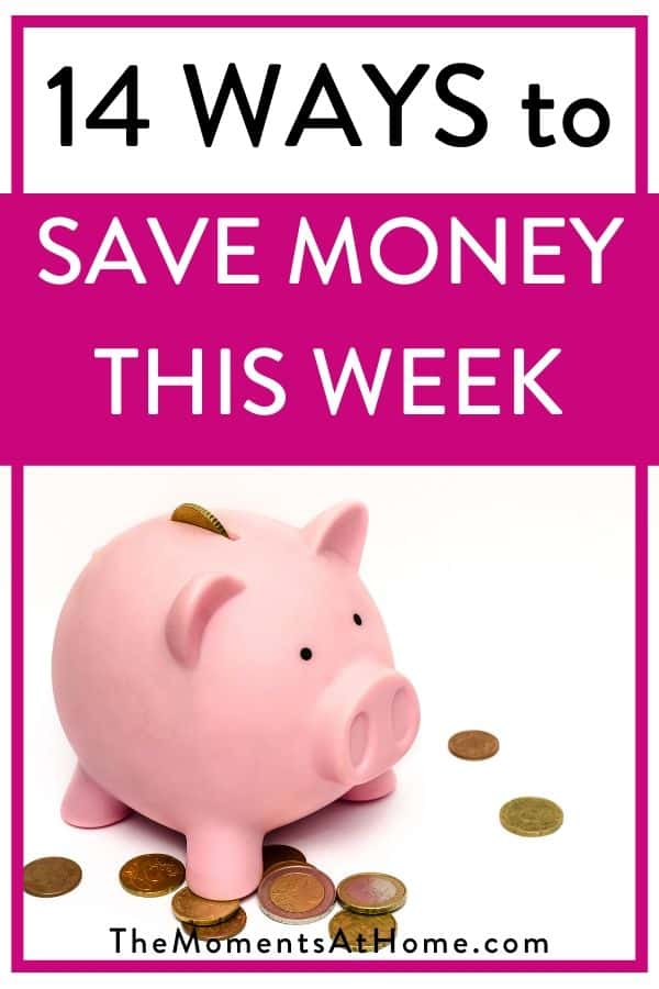 "piggy bank with text ""14 ways to save money this week"""