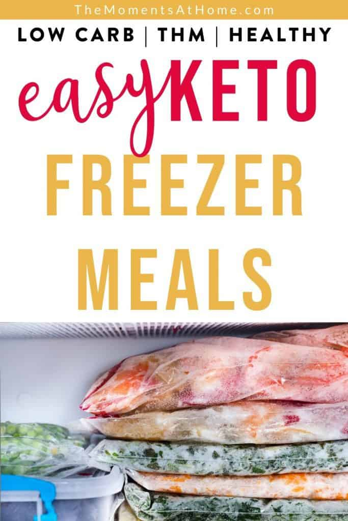 "picture of freezer prepped meals with text ""easy keto freezer meals"""