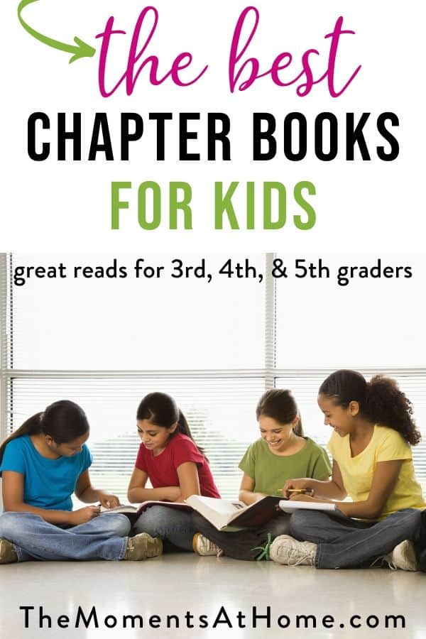 """kids reading in a bright room with text """"chapter books for kids: great reads for 3rd, 4th, & 5th graders"""" by The Moments At Home"""