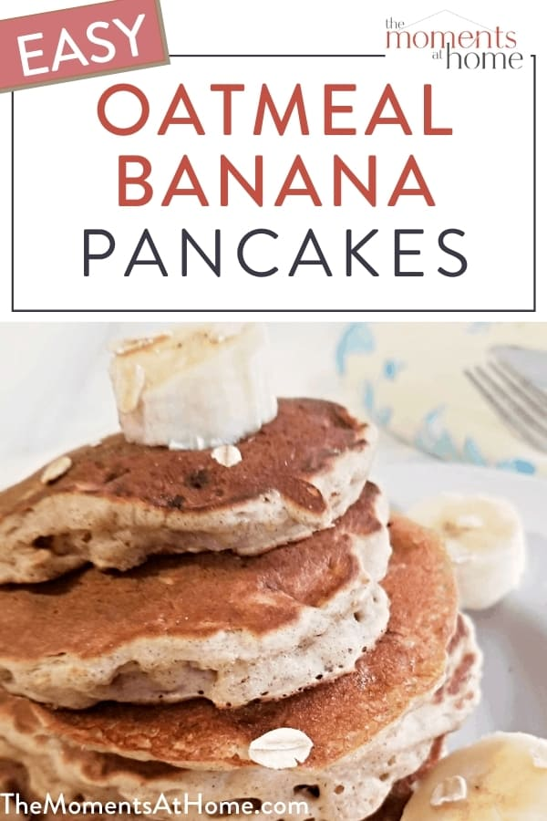 stack of oatmeal banana pancakes by The Moments at Home